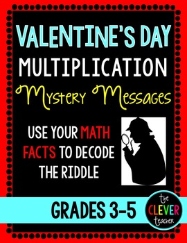 Valentine's Day Mystery Messages - Multiplication Facts