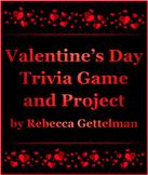 Valentine's Day No Prep Trivia Game and Mini Research Proj