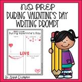 Valentine's Day NO PREP Writing Activity