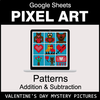 Valentine's Day - Number Patterns: Addition & Subtraction - Google Sheets