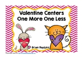 Valentine's Day One More One Less Centers