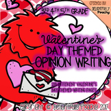 Valentine's Day Opinion Writing Prompts and Themed Writing