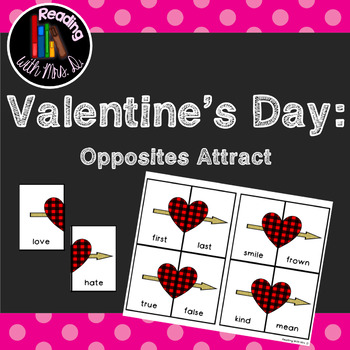 Valentine's Day Opposites Attract Antonym Game