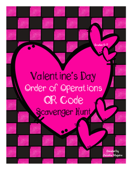 Valentine's Day Order of Operations - QR Code Scavenger Hunt