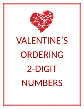 Valentine's Day Ordering 2-Digit Numbers