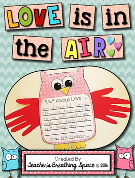 "Valentine's Day Owl Craftivity and Writing Project --- ""Owl"" Always Love You!"