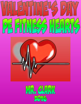 Valentine's Day PE Fitness Hearts