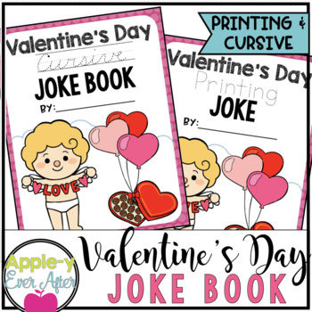 Valentine's Day PRINTING & CURSIVE Joke Book