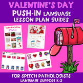 Valentine's Day PUSH-IN Language Lesson Plan Guides