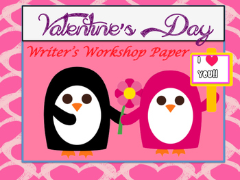 Valentine's Day Paper for Writer's Workshop