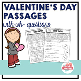 Valentine's Day Passages with WH-questions--Leveled