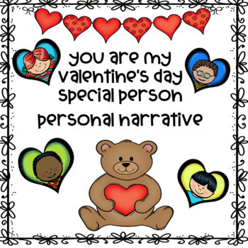 Valentine's Day Personal Narrative: You Are A Special Person