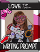 Valentine's Day Photo Booth WRITING PROMPTS {Graphic Organizer/Bulletin Board}