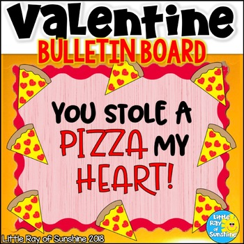 Valentine's Day Pizza Bulletin Board with EDITABLE Pizzas