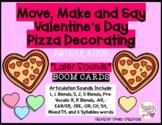 Valentine's Day Pizza Decorating MOVE, MAKE & SAY LATER SO