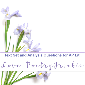 FREE Love Poetry for AP Lit or Advanced/Honors ELA