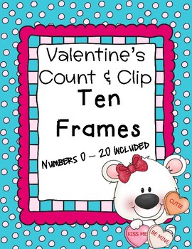 Valentine's Day Polar Bear Count and Clip - Ten Frames - Math Center
