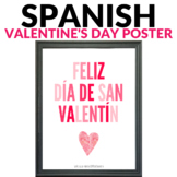 Spanish Valentine's Day Poster - Spanish Classroom Decor