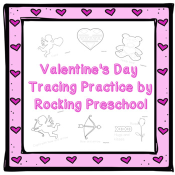 Valentine's Day Prewriting & Tracing practice