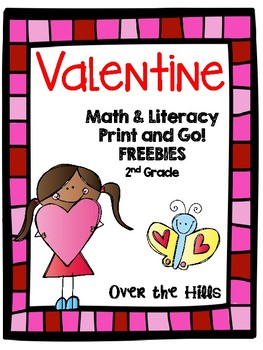 Valentine's Day Print and Go!  Math and Literacy Freebies {2nd Grade CCSS}