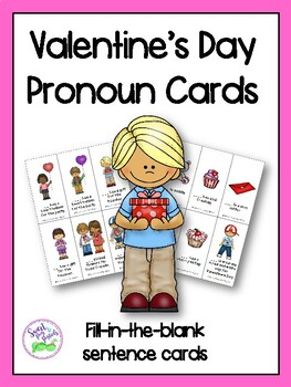 Valentine's Day Pronouns (Fill-in-the-blank sentence cards)