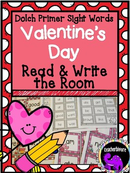 Valentine's Day Read and Write the Room Dolch Primer Sight Words {Kindergarten}
