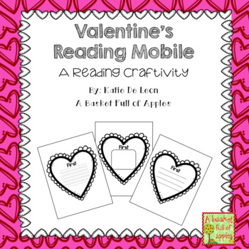 Valentine's Day Reading Mobile: A Reading Craftivity
