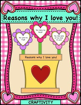 Valentine's Day Craft Activity, Reasons why I love you!
