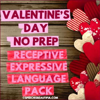 NO PREP Valentine's Day Receptive Expressive Language Pack - Speech Therapy PK-1