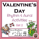 Valentine's Day Rhythm and Aural Activities SET 2
