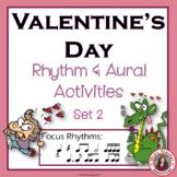 Valentine's Day Rhythm and Aural Activities SET 2
