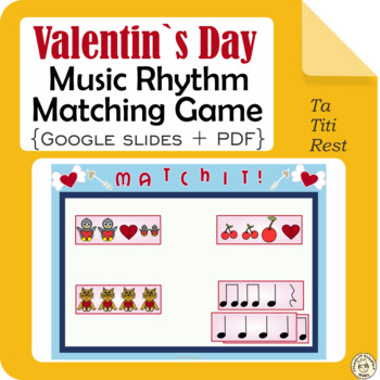 Valentine`s Day Rhythm Matching Game {Ta, Ti-Ti, Rest}