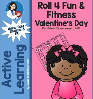 Valentine's Day Roll 4 Fun and Fitness Board Game