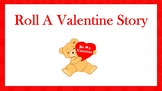 Valentine's Day Roll a Story Activity