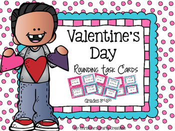 Valentine's Day Rounding Task Cards