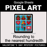 Valentine's Day: Rounding to the nearest 100th - Google Sh