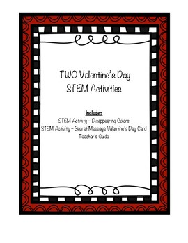 Valentine's Day STEM Activities - Disappearing Colors & Secret Message Decoder