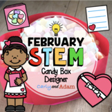 Candy Box Designer February Valentine's Day STEM Activity
