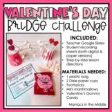 Valentine's Day STEM Bridge