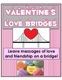 Valentine's Day STEM: Build a bridge to hold messages of love & friendship!