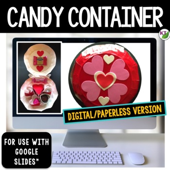 Valentine's Day STEM Challenge: Candy / Confection Container 1:1 Paperless