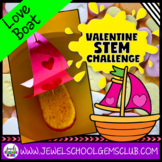 February Valentine's Day STEM Activities (Love Boat Valentine's STEM Challenge)