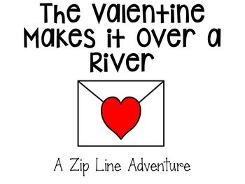 Valentine's Day STEM Story: Creating a Zip Line