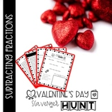 Valentine's Day Scavenger Hunt Subtracting Fractions