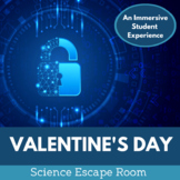Valentine's Day Escape Room - Middle School Science
