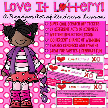 Valentines Day, Random Acts of Kindness Lottery Tickets an