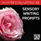Valentine's Day Sensory Writing Prompts