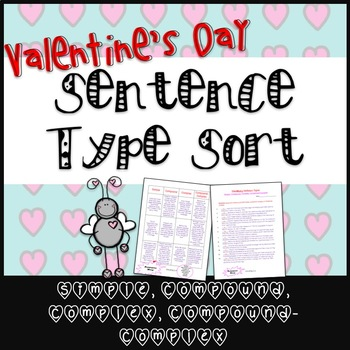 Valentine's Day Sentence Type Sort - Simple, Compound, Complex, Compound-Complex