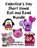 Valentine's Day Short Vowel Roll and Read Bundle