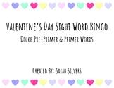 Valentine's Day Sight Word Bingo: Pre-Primer & Primer Words